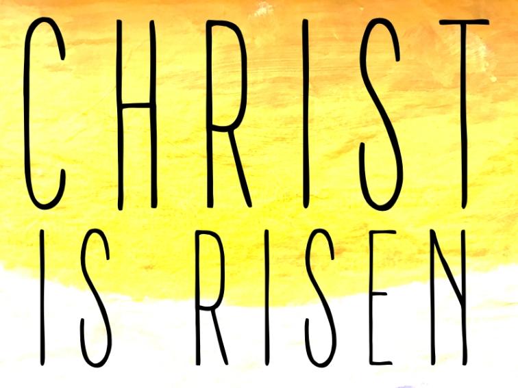 CHRIST IS RISEN-HOLD-2017